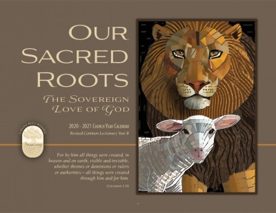 2020-21 Church Year Calendar: Our Sacred Roots: