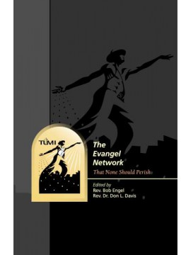 Evangel: That None Shall Perish
