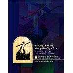 Planting Churches Among the City's Poor, Volume 1