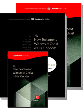 Module 13: The New Testament Witness to Christ & His Kingdom