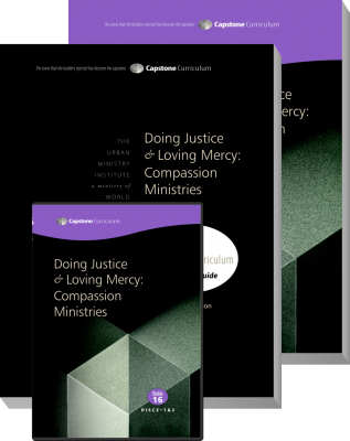 Module 16: Doing Justice & Loving Mercy