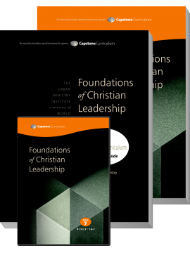 Module 7: Foundations for Christian Leadership