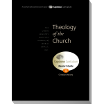 Module 3: Theology of the Church, Mentor's Guide