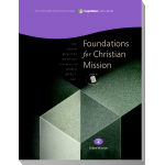 Module 4: Foundations for Christian Mission, Student Workbook