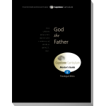 Module 6: God the Father, Mentor's Guide