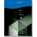 Module 6: God the Father, Student Workbook