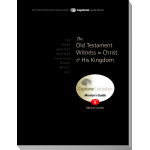 Module 9: The Old Testament Witness to Christ and His Kingdom, Mentor's Guide