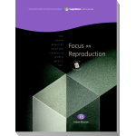 Module 12: Focus on Reproduction, Student Workbook