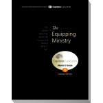 Module 15: The Equipping Ministry, Mentor's Guide
