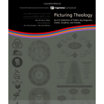 Picturing Theology: An A to Z Collection of TUMI's Key Diagrams, Charts, Graphics and Articles