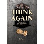 Think Again: Transformation That Yields a Return on God's Investment